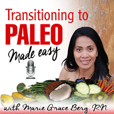 Transitioning to paleo podcast