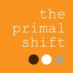 the primal shift