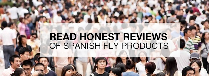 will spanish fly work for you in 2018 find out before you buy